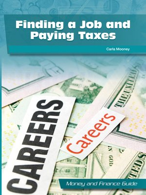 cover image of Finding a Job and Paying Taxes
