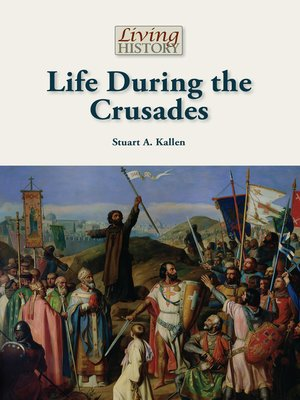 cover image of Life During the Crusades