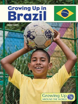 cover image of Growing Up in Brazil