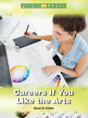 cover image of Careers If You Like the Arts