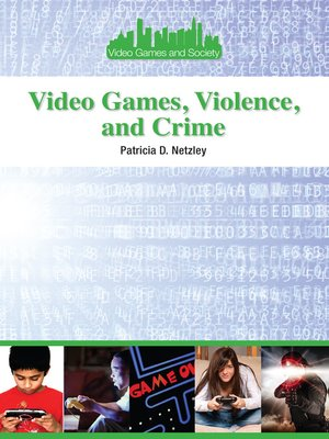cover image of Video Games, Violence, and Crime
