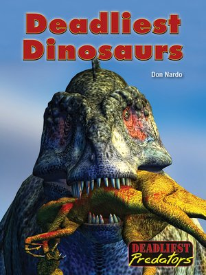 cover image of Deadliest Dinosaurs