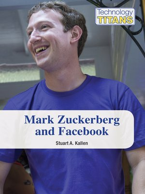cover image of Mark Zuckerberg and Facebook