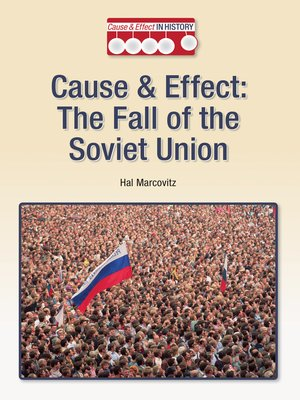 cover image of Cause & Effect: The Fall of the Soviet Union