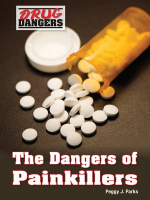 cover image of The Dangers of Painkillers