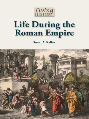cover image of Life During the Roman Empire