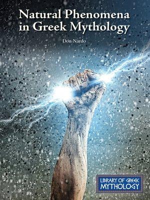cover image of Natural Phenomena in Greek Mythology