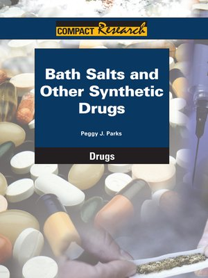 cover image of Bath Salts and Other Synthetic Drugs
