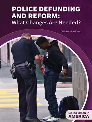 cover image of Police Defunding and Reform