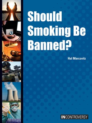 cover image of Should Smoking Be Banned?