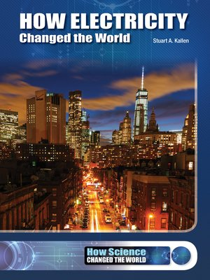 cover image of How Electricity Changed the World