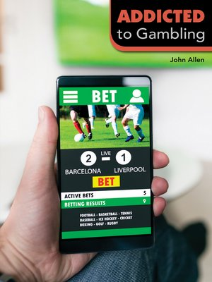 cover image of Addicted to Gambling