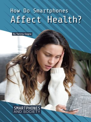 cover image of How Do Smartphones Affect Health?