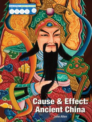 cover image of Cause & Effect: Ancient China