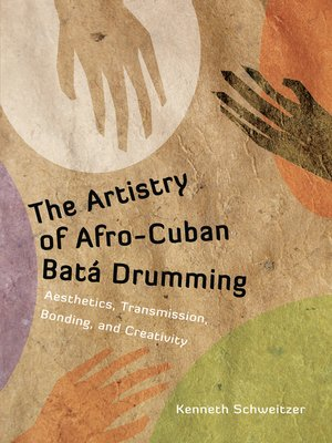 cover image of The Artistry of Afro-Cuban Batá Drumming
