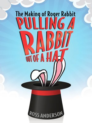cover image of Pulling a Rabbit Out of a Hat