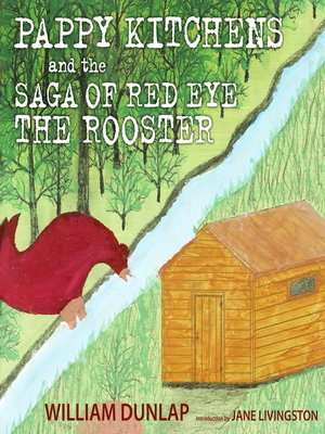 cover image of Pappy Kitchens and the Saga of Red Eye the Rooster