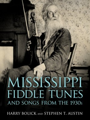 cover image of Mississippi Fiddle Tunes and Songs from the 1930s