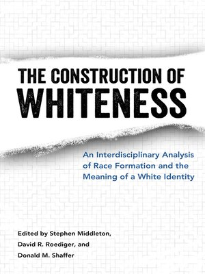 cover image of The Construction of Whiteness