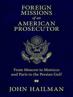 cover image of Foreign Missions of an American Prosecutor