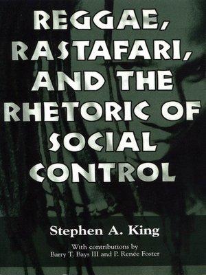 cover image of Reggae, Rastafari, and the Rhetoric of Social Control