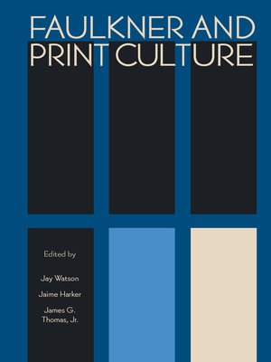 cover image of Faulkner and Print Culture