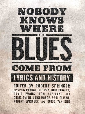 cover image of Nobody Knows Where the Blues Come From