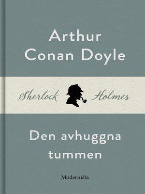 cover image of Den avhuggna tummen (En Sherlock Holmes-novell)