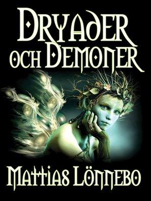 cover image of Dryader och Demoner