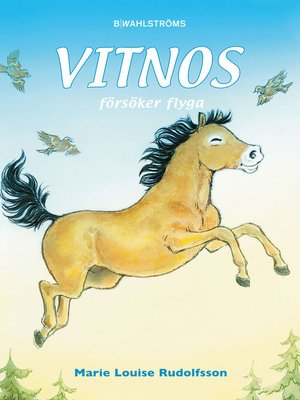 cover image of Vitnos 9--Vitnos försöker flyga