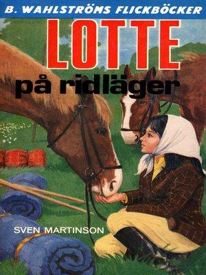 cover image of Lotte 3--Lotte på ridläger