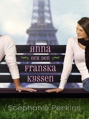 cover image of Anna och den franska kyssen