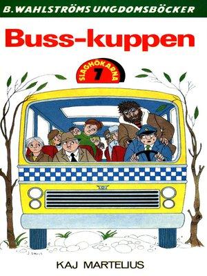 cover image of Slaghökarna 7--Buss-kuppen
