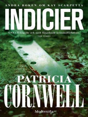 cover image of Indicier (Andra boken om Kay Scarpetta)