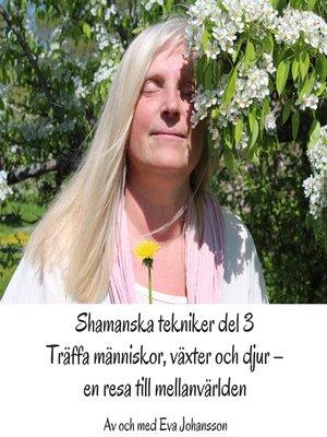 cover image of Shamanska tekniker del 3
