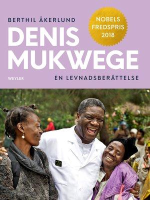 cover image of Denis Mukwege