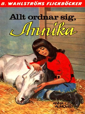 cover image of Annika 12--Allt ordnar sig, Annika