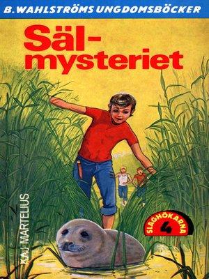 cover image of Slaghökarna 4--Säl-mysteriet
