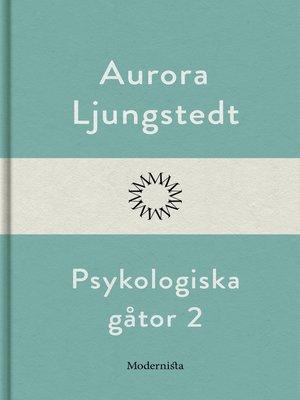 cover image of Psykologiska gåtor 2