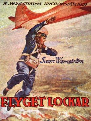 cover image of Flygkamraterna 1--Flyget lockar