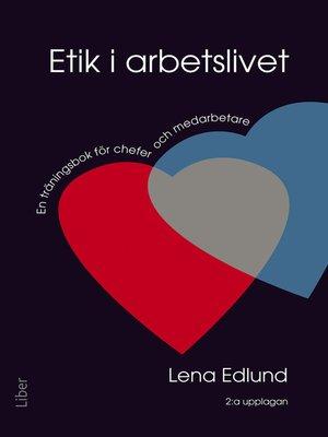 cover image of Etik i arbetslivet