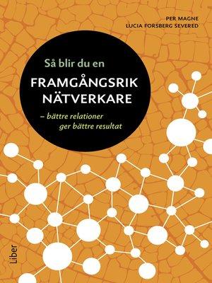 cover image of Så blir du en framgångsrik nätverkare
