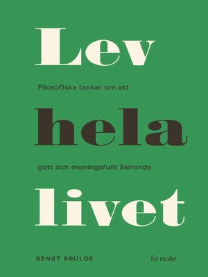 cover image of Lev hela livet