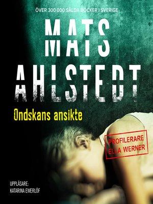 cover image of Ondskans ansikte