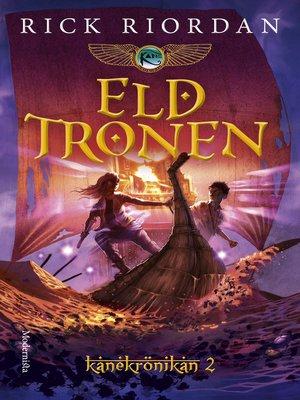 cover image of Eldtronen (Andra boken i Kanekrönikan)