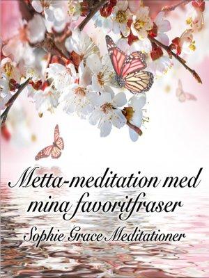 cover image of Metta-meditation med mina favoritfraser