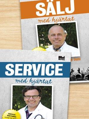 cover image of Sälj med hjärtat/Service med hjärtat