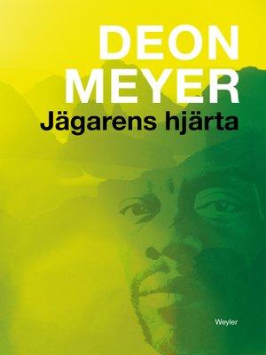 cover image of Jägarens hjärta
