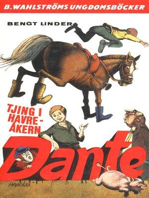 cover image of Dante 10--Tjing i havreåkern, Dante!
