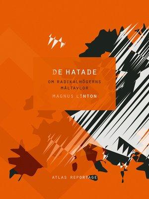 cover image of De hatade